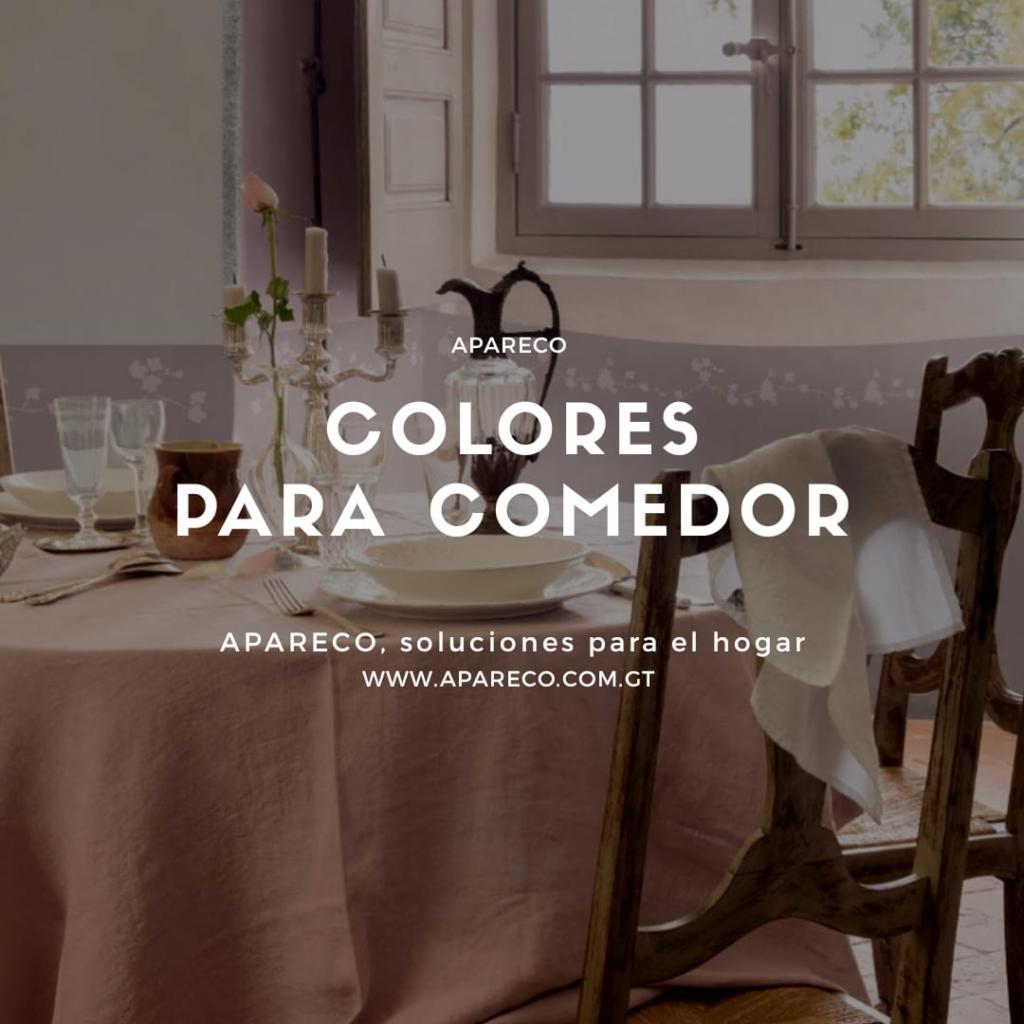 Colores para comedor, 7 increíbles ideas - apareco.com.gt